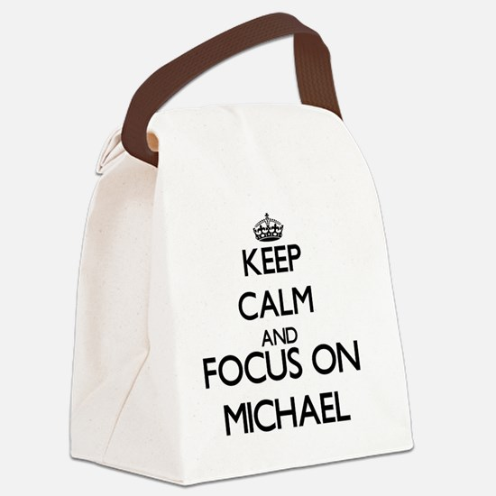 Keep calm and Focus on Michael Canvas Lunch Bag