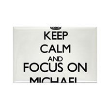 Keep calm and Focus on Michael Magnets