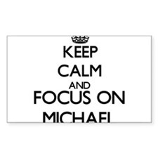 Keep calm and Focus on Michael Decal