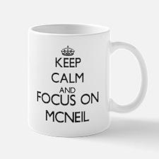 Keep calm and Focus on Mcneil Mugs