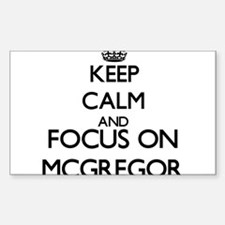 Keep calm and Focus on Mcgregor Decal
