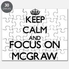 Keep calm and Focus on Mcgraw Puzzle