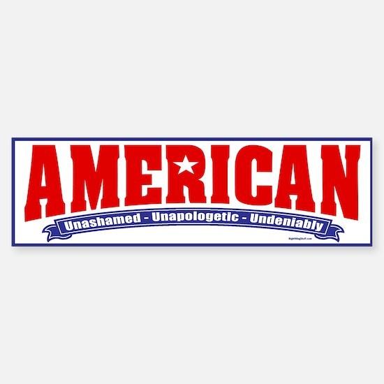 Undeniably American Bumper Bumper Bumper Sticker