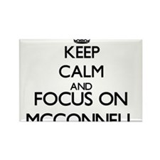 Keep calm and Focus on Mcconnell Magnets