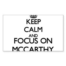 Keep calm and Focus on Mccarthy Decal