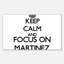 Keep calm and Focus on Martinez Decal