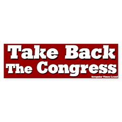 Take Back the Congress Bumper Bumper Sticker