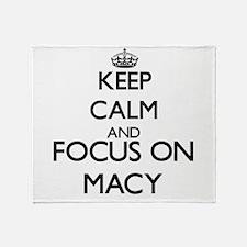 Keep calm and Focus on Macy Throw Blanket