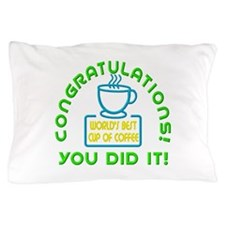 Congratulations You Did It Elf Classic Pillow Case