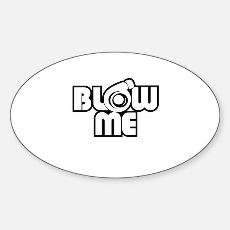 Cute Blow me Sticker (Oval)
