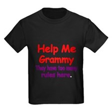 Help Me Grammy. They Have Too Many Rules T-Shirt