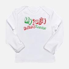 My Fugly Holiday Sweater Long Sleeve T-Shirt