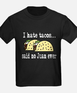 I Hate Tacos T