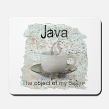 """Java-Object of my desire"" Mousepad"