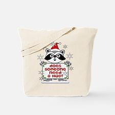 NEED A HUG RACCOON best.png Tote Bag