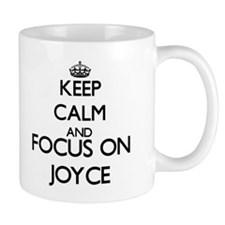 Keep calm and Focus on Joyce Mugs
