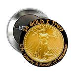 Gold Liberty w Motto on black Button