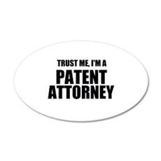 Trust Me, I'm A Patent Attorney Wall Decal