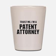 Trust Me, I'm A Patent Attorney Shot Glass