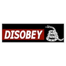 Disobey (bumper) Bumper Bumper Sticker