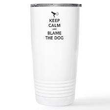 Keep Calm And Blame The Travel Mug