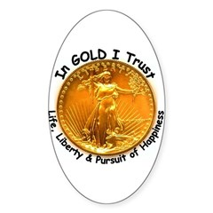 Gold Liberty Black Motto Oval Decal