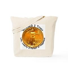 Gold Liberty Black Motto Tote Bag