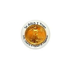 Gold Liberty Black Motto Mini Button