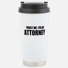 Trust Me, I'm An Attorney Travel Mug