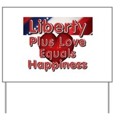 Liberty Plus Yard Sign