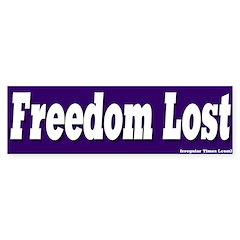 Freedom Lost Bumper Bumper Sticker