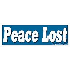 Peace Lost Bumper Bumper Sticker