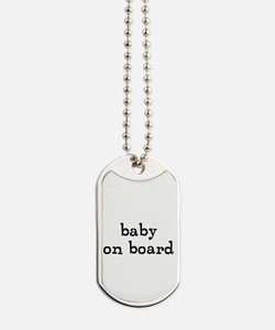 baby on board Dog Tags