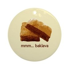 00-but-mmmbaklava.png Ornament (Round)
