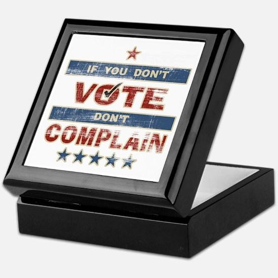Don't Vote Don't Complain Keepsake Box