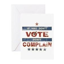 Don't Vote Don't Complain Greeting Cards (Package