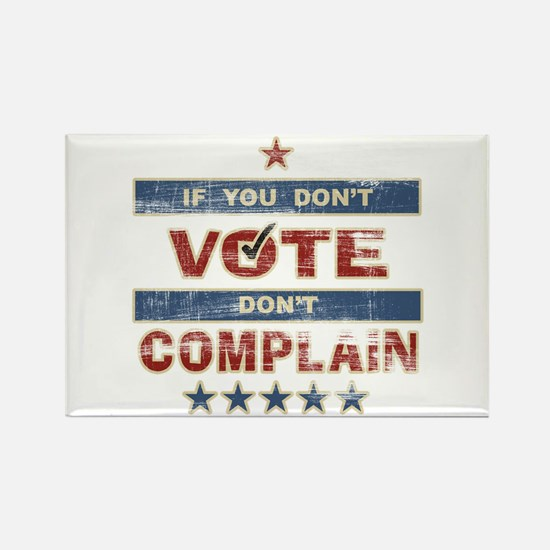 Don't Vote Don't Complain Rectangle Magnet