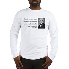 Ralph Waldo Emerson 2 Long Sleeve T-Shirt