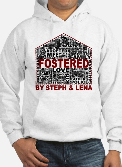 Fostered by Steph and Lena Hoodie