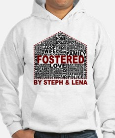 Fostered by Steph and Lena Hoodie Sweatshirt