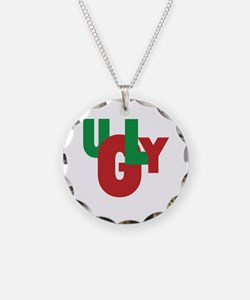 UGLY Necklace