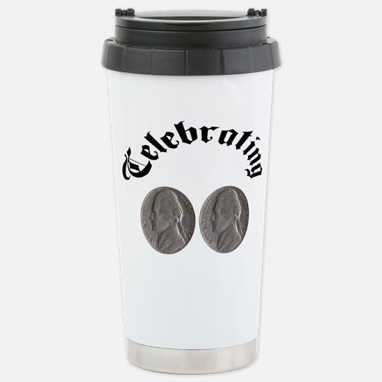 celebratingdoublenickle.jpg Travel Mug