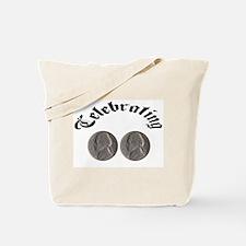 celebratingdoublenickle.jpg Tote Bag
