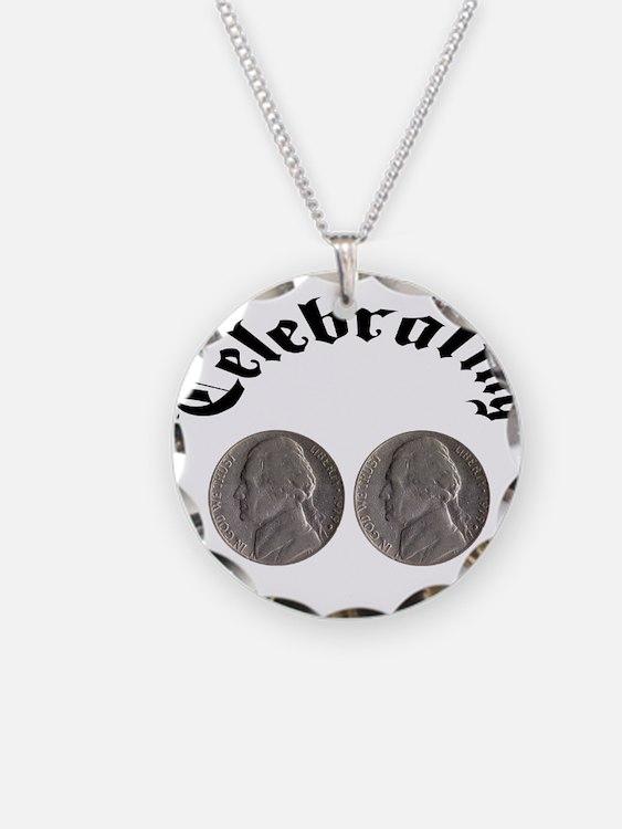 celebratingdoublenickle.jpg Necklace