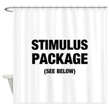 Stimulus Package See Below Shower Curtain