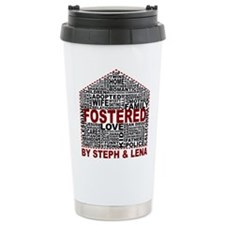 Fostered by Steph and Lena Travel Mug