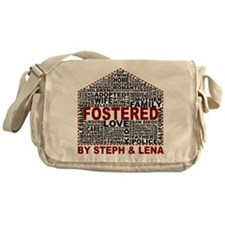 Fostered by Steph and Lena Messenger Bag