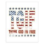 TGIF Thank God I'm Free Small Poster
