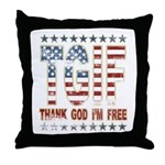 TGIF Thank God I'm Free Throw Pillow