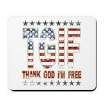 TGIF Thank God I'm Free Mousepad